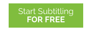 Green Start subtitling for free button