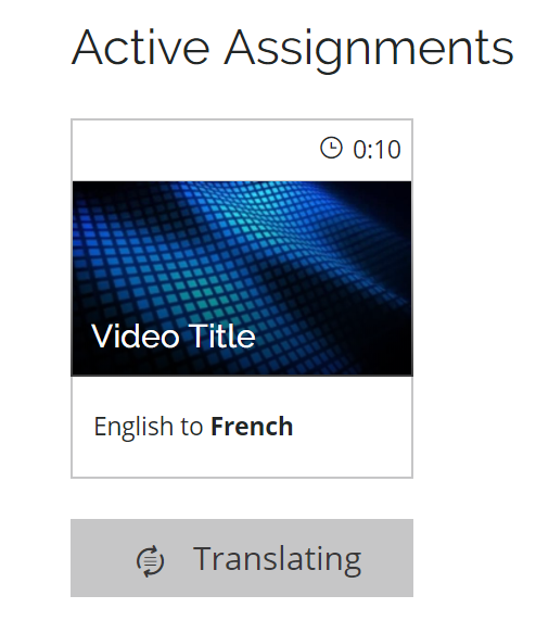 Detail screenshot of an assignment on another Collaboration team member's page with Translating status below a video thumbnail