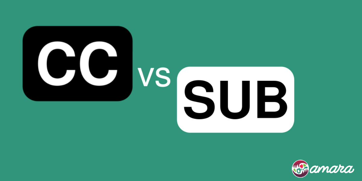 Graphic of closed caption CC icon vs subtitle icon and Amara logo